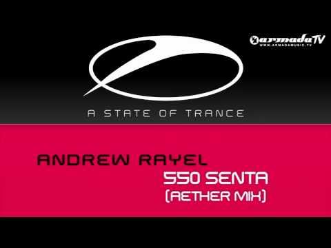 Andrew Rayel - 550 (Senta Aether Mix) - UCGZXYc32ri4D0gSLPf2pZXQ