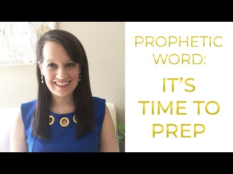 Prep Time for Harvest- Prophetic Word for Now