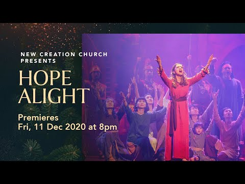Christmas Musical ReplayHope Alight  Fri, 11 Dec, 8pm SGT