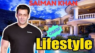 Salman Khan Lifestyle,Family,House,Biography  ,Net worth2019