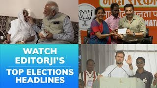 Top Headlines on 23rd April: #LokSabhaElection2019