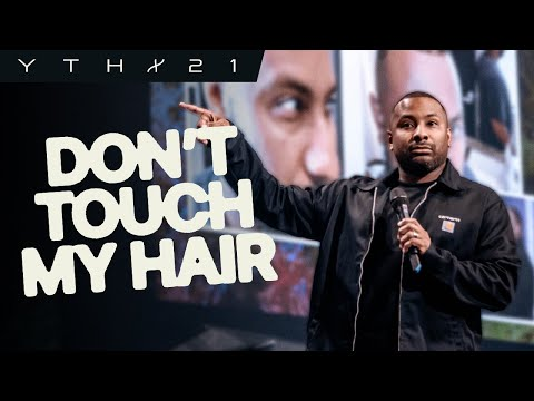 Don't Touch My Hair  Manny Arango  YTHX21  Elevation YTH
