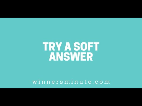Try a Soft Answer // The Winner's Minute With Mac Hammond