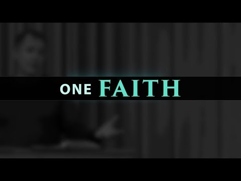 One Faith (Ephesians 4:5) - Tim Conway