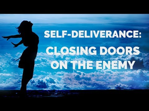 A Prayer to Close Doors to the Enemy  Self-Deliverance Prayers