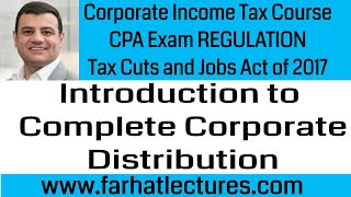 Introduction to Complete Corporate Liquidation Corporate Income Tax Course CPA Exam REG