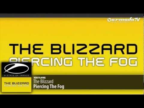 The Blizzard - Piercing The Fog (Original Mix) - UCGZXYc32ri4D0gSLPf2pZXQ