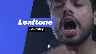 Leaftone - Fourplay - songdew ,