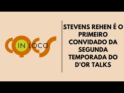 Imagem post: Stevens Rehen é o primeiro convidado da segunda temporada do D'Or Talks