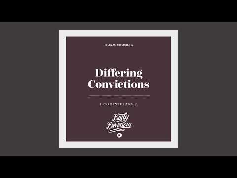 Differing Convictions - Daily Devotion