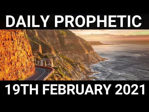 Daily Prophetic 19 February 2021 4 of 7