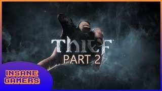 SNEAKING LIKE BATMAN - Thief (Xbox 360) - Part 2 - Games With Gold LP