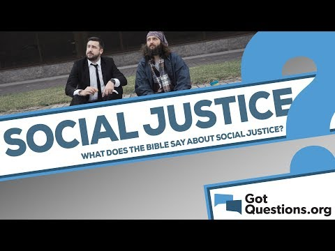 What does the Bible say about social justice?