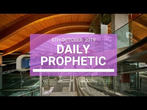 Daily Prophetic 8 October Word 4