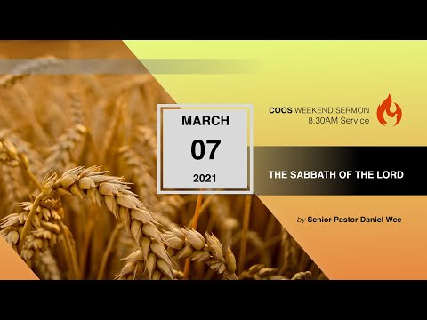 The Sabbath Of The Lord [COOS Weekend Service-Senior Pastor Daniel Wee]