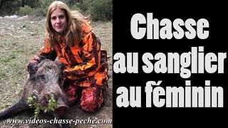 Chasse sanglier 2018 avec une chasseresse !