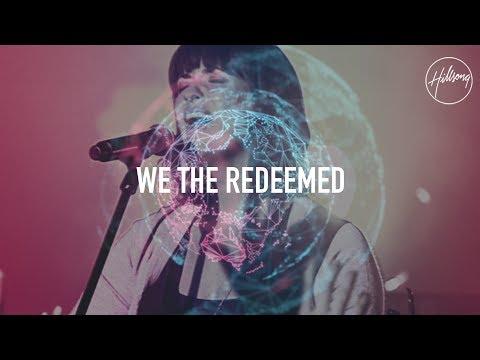 We The Redeemed - Hillsong Worship