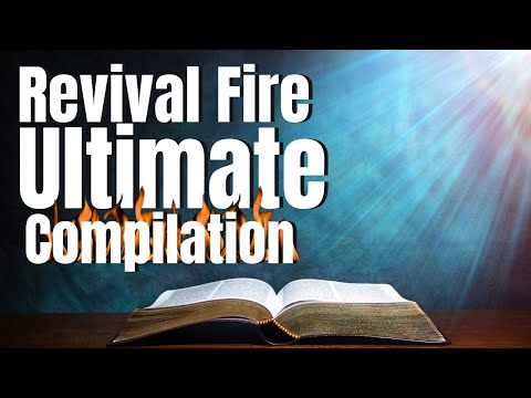 Revival Fire: Ultimate Compilation