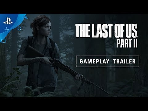 The Last of Us Part II – E3 2018 Gameplay Reveal Trailer | PS4 - UC-2Y8dQb0S6DtpxNgAKoJKA