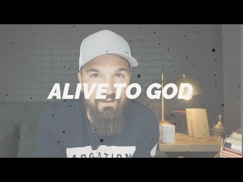 LIVING ALIVE TO GOD  Eric Gilmour