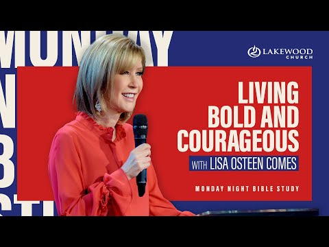 Living Bold and Courageous  Pastor Lisa Osteen Comes (2020)