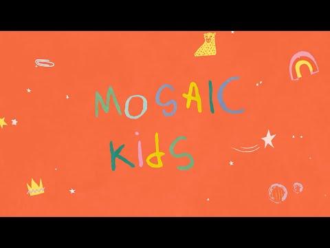 MOSAIC KIDS  Easter  Sunday, April 12