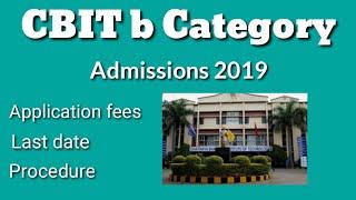 CBIT b category Admissions 2019 complete procedure.