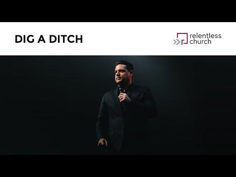 Dig A Ditch  Pastor Eric Petree