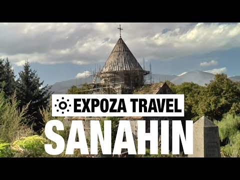 Sanahin (Armenia) Vacation Travel Video Guide - UC3o_gaqvLoPSRVMc2GmkDrg