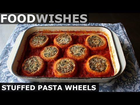 Stuffed Pasta Wheels - Food Wishes