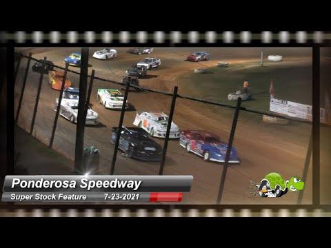 Ponderosa Speedway - Super Stock Feature - 7/23/2021 - dirt track racing video image