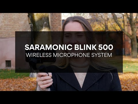 Saramonic Blink 500 - Wireless audio for your recordings