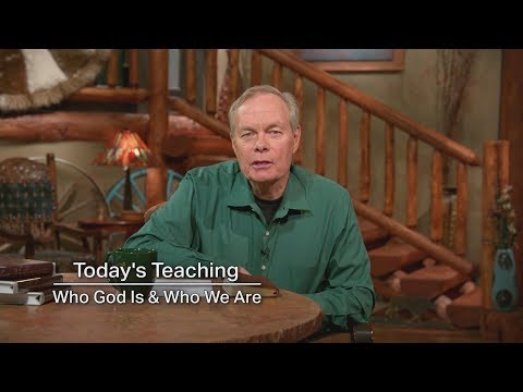 Who God Is and Who We Are - Week 1, Day 1