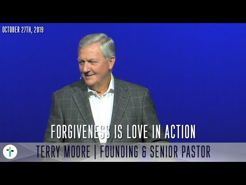Forgiveness Is Love In Action  Terry Moore  Sojourn Church Carrollton Texas