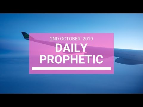 Daily Prophetic 2 October 2019   Word 5