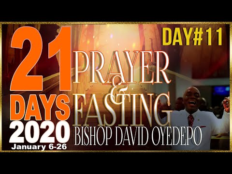 Bishop Oyedepo  21 Days 2020[Day11]