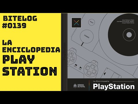 BITeLog 0139: La Enciclopedia PlayStation (LIBRO)