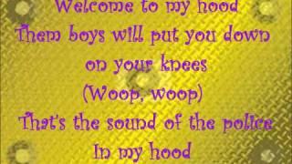 Welcome To My Hood Lyrics