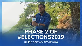 #ElectionsWithVikram: India Votes in Phase 2