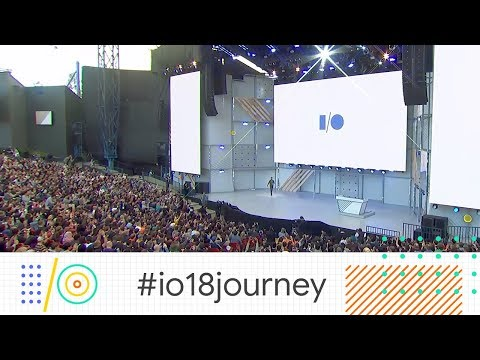Google I/O 2018 Highlights #io18journey - UC_x5XG1OV2P6uZZ5FSM9Ttw