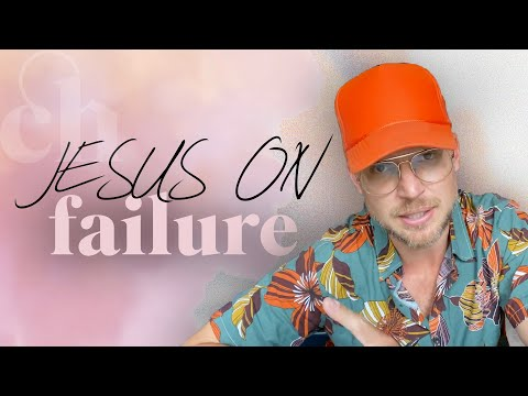 Jesus On Failure
