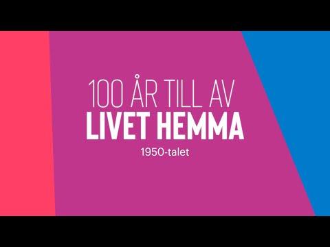 100 år till – Livet hemma på 1950-talet