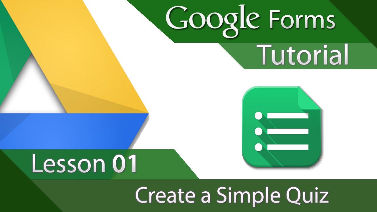 Google Forms - Tutorial 01 - Creating a Simple Quiz