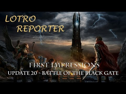 LOTRO Update 20 - Battle of the Black Gate First Impressions