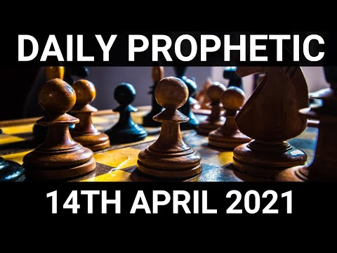 Daily Prophetic 14 April 2021 6 of 7