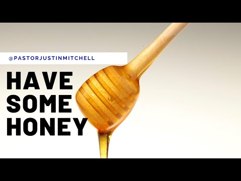 Have Some Honey :: Church Online
