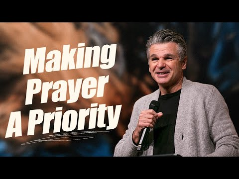 Making Prayer A Priority  Pastor Jentezen Franklin
