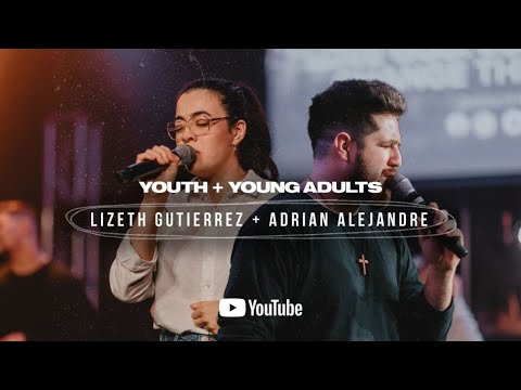 Youth & Young Adults Service 1.20.21  Lizeth Gutierrez & Adrian Alejandre