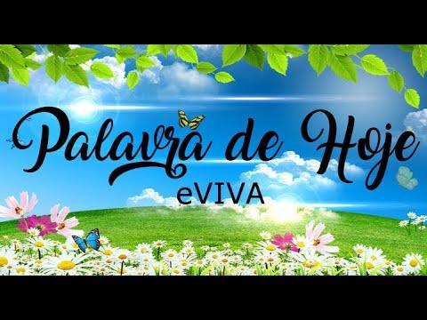 PALAVRA DE HOJE 18 DE FEVEREIRO eVIVA MENSAGEM MOTIVACIONAL PARA REFLEXÃO DE VIDA - BOM DIA!