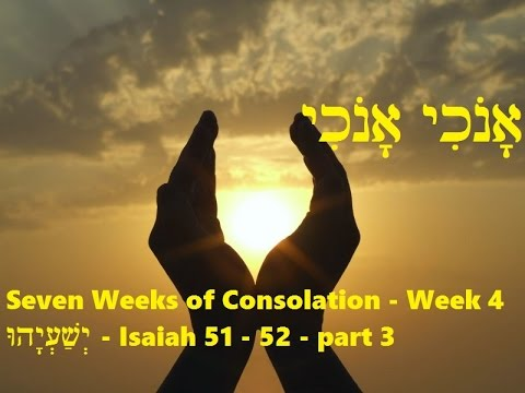 Seven Weeks of Consolation - Week 4 - part 3